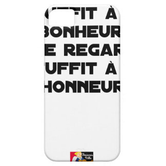 I LOOK AT you, THAT SUFFICES FOR MY HAPPINESS, you iPhone 5 Covers