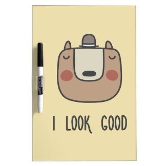 I Look Good Dry Erase White Board
