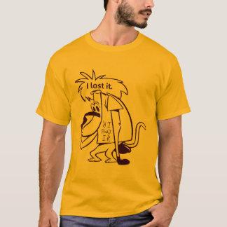 I lost it! T-Shirt