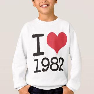 I Love1982 Products & Designs! Sweatshirt