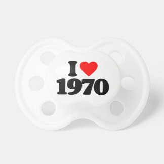 I LOVE 1970 PACIFIERS