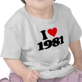 I LOVE 1981 TSHIRTS