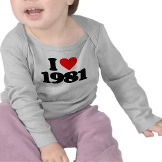I LOVE 1981 T-SHIRT