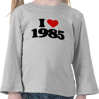 I LOVE 1985 TEE SHIRT