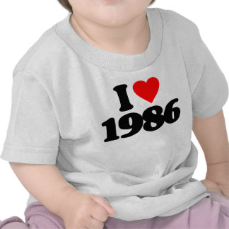I LOVE 1986 SHIRTS