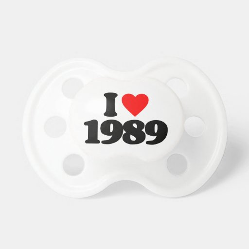 I LOVE 1989 BABY PACIFIERS