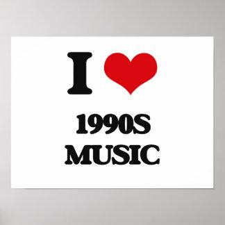 I Love 1990S MUSIC Print