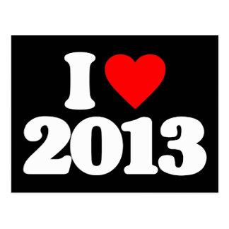 I LOVE 2013 POSTCARD