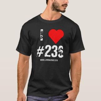 I LOVE #236 T-Shirt
