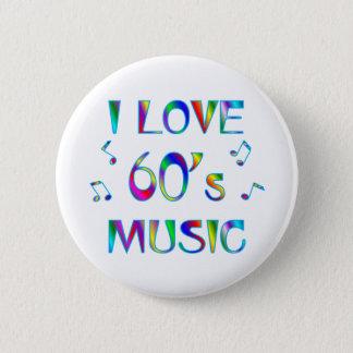 I Love 60's 2 Inch Round Button