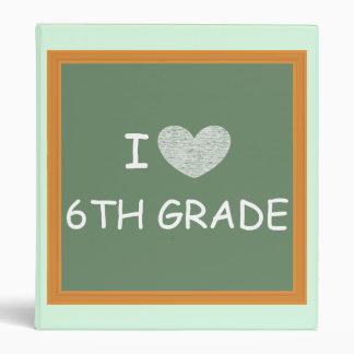 I Love 6th Grade 3 Ring Binders