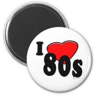 I Love 80s Magnet