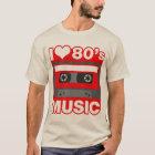 i love 80's music T-Shirt