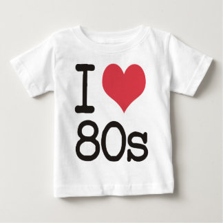 I Love 80s Products & Designs! Baby T-Shirt