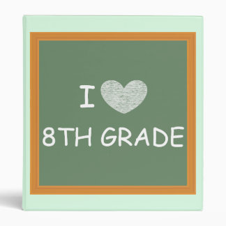 I Love 8th Grade Binder