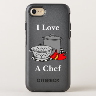 I Love A Chef OtterBox Symmetry iPhone 7 Case