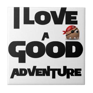 I Love A Good Adventure Tile