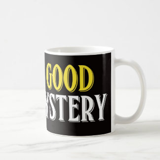 I Love A Good Mystery Coffee Mug