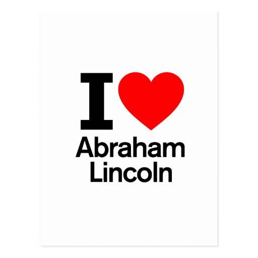 I Love Abraham Lincoln Postcard