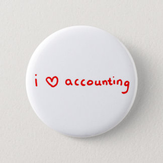 I Love Accounting Button for Accountant