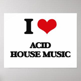 I Love ACID HOUSE MUSIC Posters