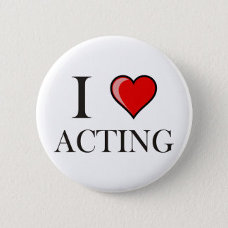 I love Acting 2 Inch Round Button