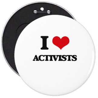 I Love Activists Pinback Buttons