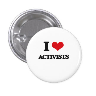 I Love Activists Pinback Button