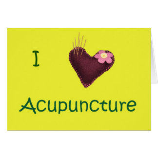 I Love Acupuncture Welcome Card