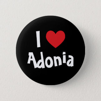 I Love Adonia 2 Inch Round Button