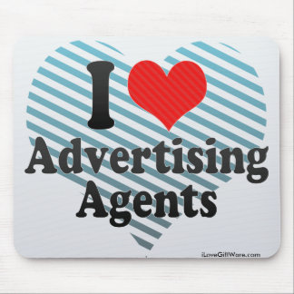I Love Advertising Agents Mousepads