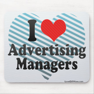 I Love Advertising Managers Mouse Pads