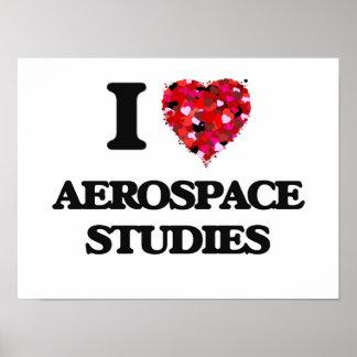I Love Aerospace Studies Poster