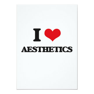 "I Love Aesthetics 5"" X 7"" Invitation Card"