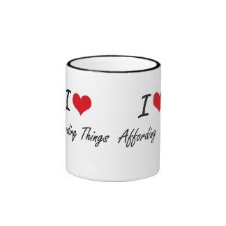 I Love Affording Things Artistic Design Ringer Mug
