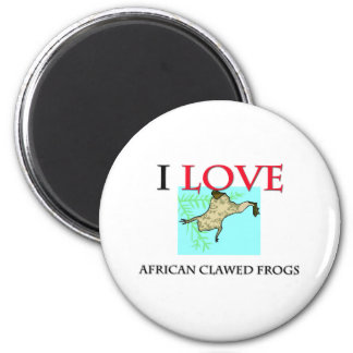 I Love African Clawed Frogs Magnet