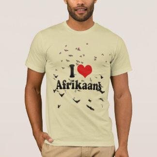 I Love Afrikaans T-Shirt