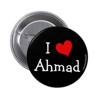 I Love Ahmad 2 Inch Round Button