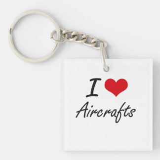 I Love Aircrafts Artistic Design Single-Sided Square Acrylic Keychain