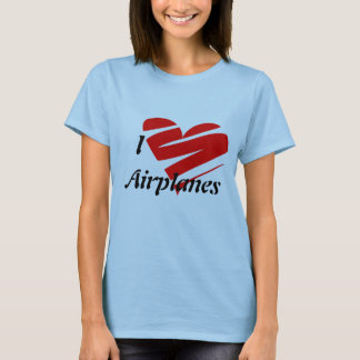 I Love Airplanes, Shirt, T-Shirt