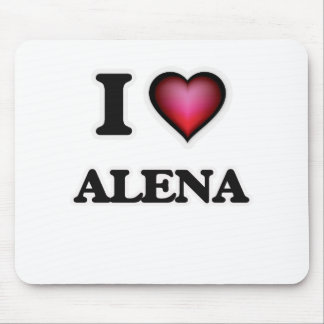 I Love Alena Mouse Pad