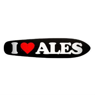 I LOVE ALES CUSTOM SKATE BOARD