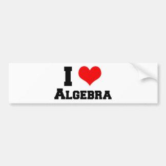 I LOVE ALGEBRA BUMPER STICKER