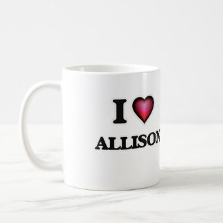 I Love Allison Coffee Mug