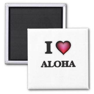 I Love Aloha Square Magnet