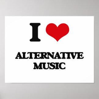 I Love ALTERNATIVE MUSIC Posters