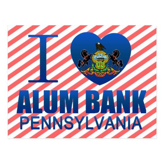 I Love Alum Bank, PA Postcard