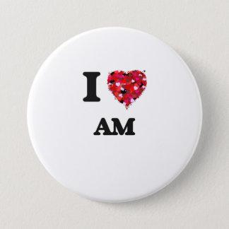 I Love Am 3 Inch Round Button