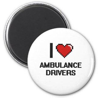 I love Ambulance Drivers 2 Inch Round Magnet