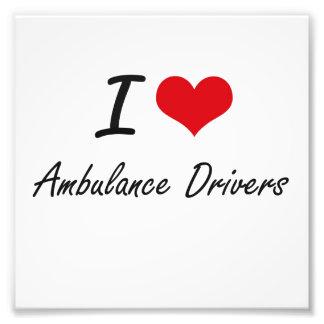 I love Ambulance Drivers Photo